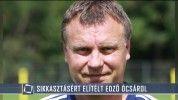 Sikkasztásért elítélt edző ócsárol