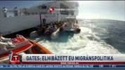 Gates: elhibázott EU migránspolitika