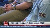 Terrorista akart lenni a móri férfi