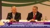 Orbán: Nemzetépítésre van szükség