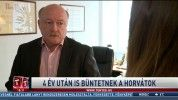 4 év után is büntetnek a horvátok