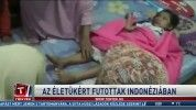 Az életükért futottak Indonéziában