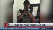 Facebook-poszt miatt ölték meg