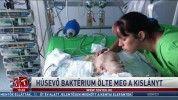 Húsevő baktérium ölte meg a kislányt