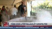 Több ezer liter halászlét szenteltek