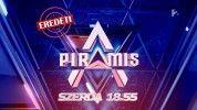 A Piramis - első adás: szerda 18.55