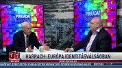 Harrach: Európa identitásválságban