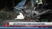 Apa és fia halt meg a balesetben