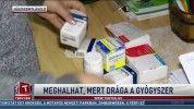 Meghalhat, mert drága a gyógyszer