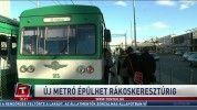 Új metró épülhet Rákoskeresztúrig
