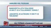 Változnak a bankkátyadíjak