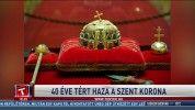40 éve tért haza a szent korona
